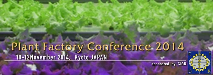 International Conference on Plant Factory (ICPF) 2014, Japan Kyoto